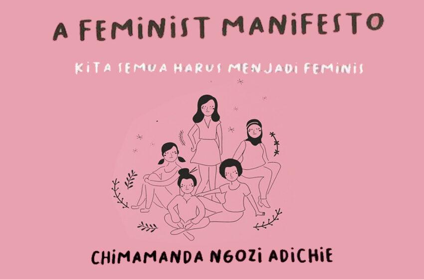 Bagaimana Mendidik Anak Perempuan Menjadi Feminis?  Membaca Anjuran Chimamanda