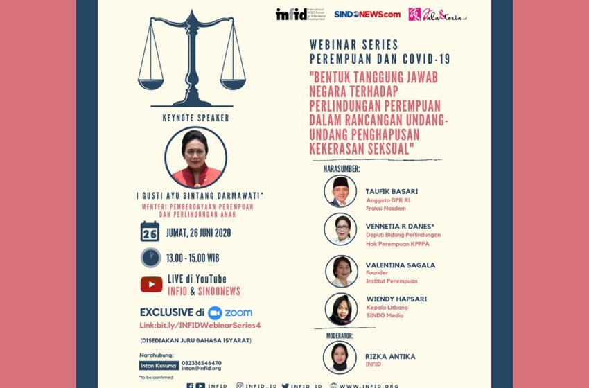 Webinar Bentuk Tanggung Jawab Negara terhadap Perlindungan Perempuan dalam Rancangan Undang-Undang Penghapusan Kekerasan Seksual